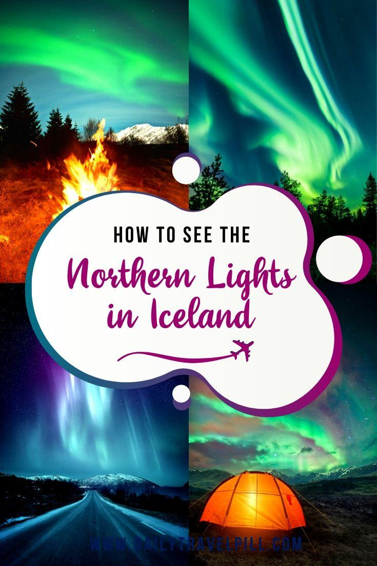 How to see the Northern Lights in Iceland - guide
