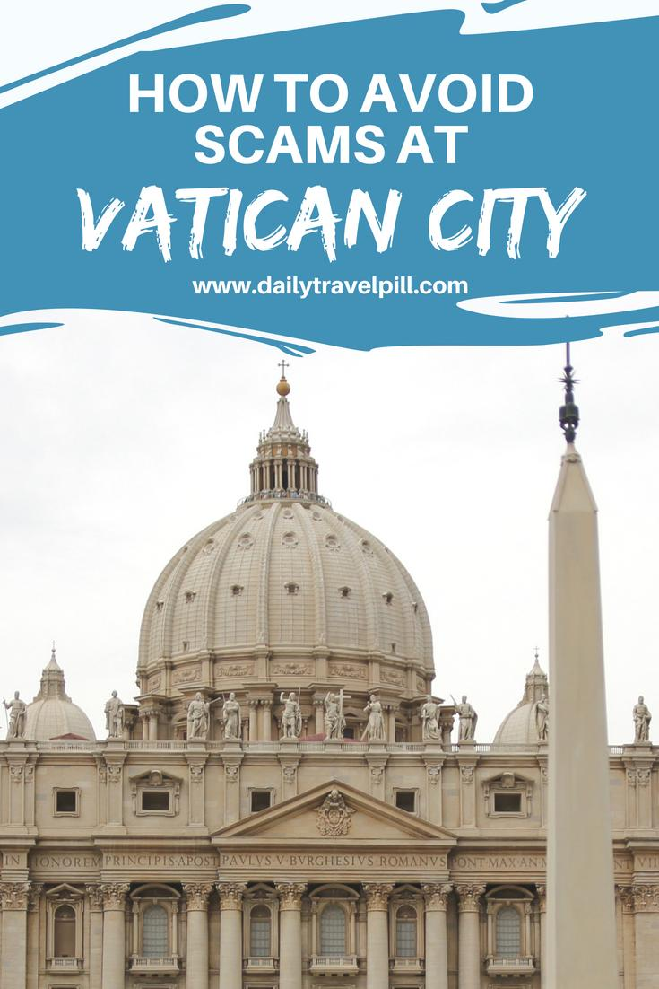 How To Avoid Scams At Vatican City