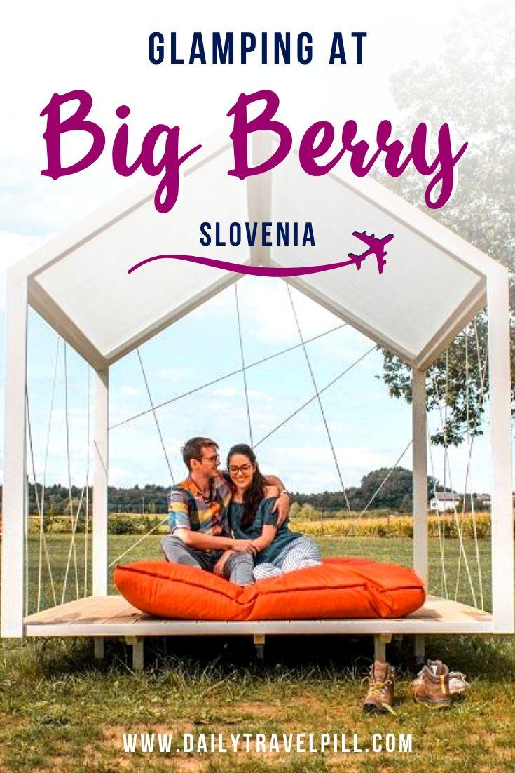 Glamping at Big Berry Sovenia, Bela Krajina