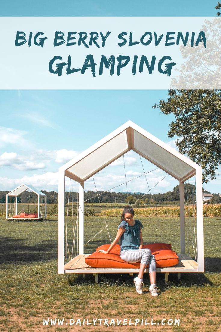 Luxury glamping at Big Berry Slovenia