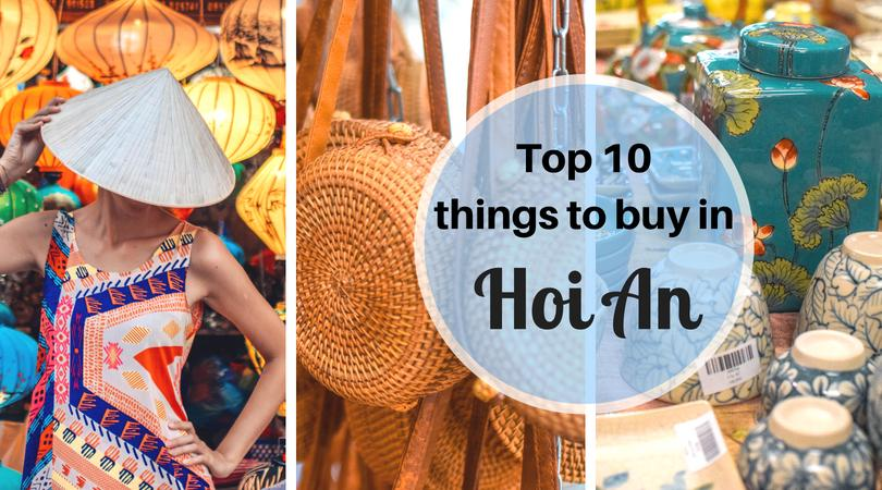 Shopping in Hoi An - top 10 things to buy with prices