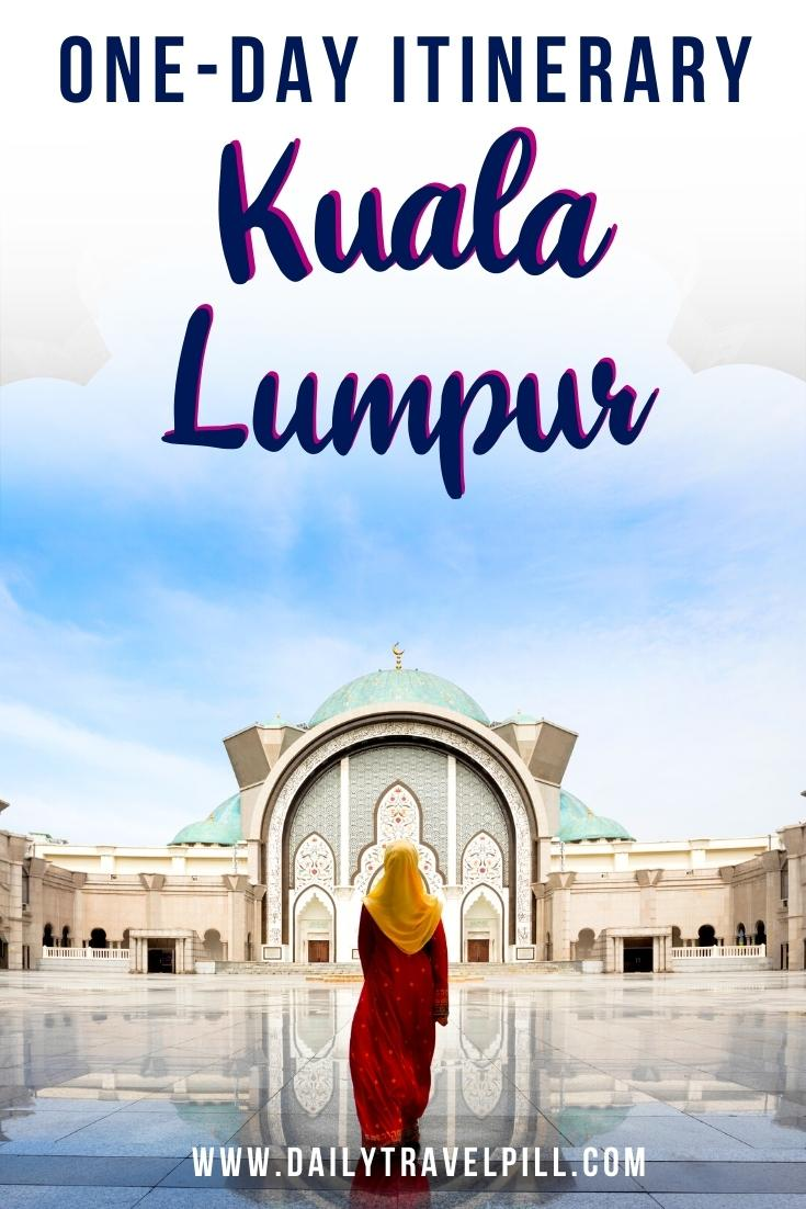 One day in Kuala Lumpur itinerary, KL one day itinerary
