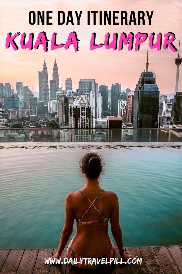 One day in Kuala Lumpur itinerary