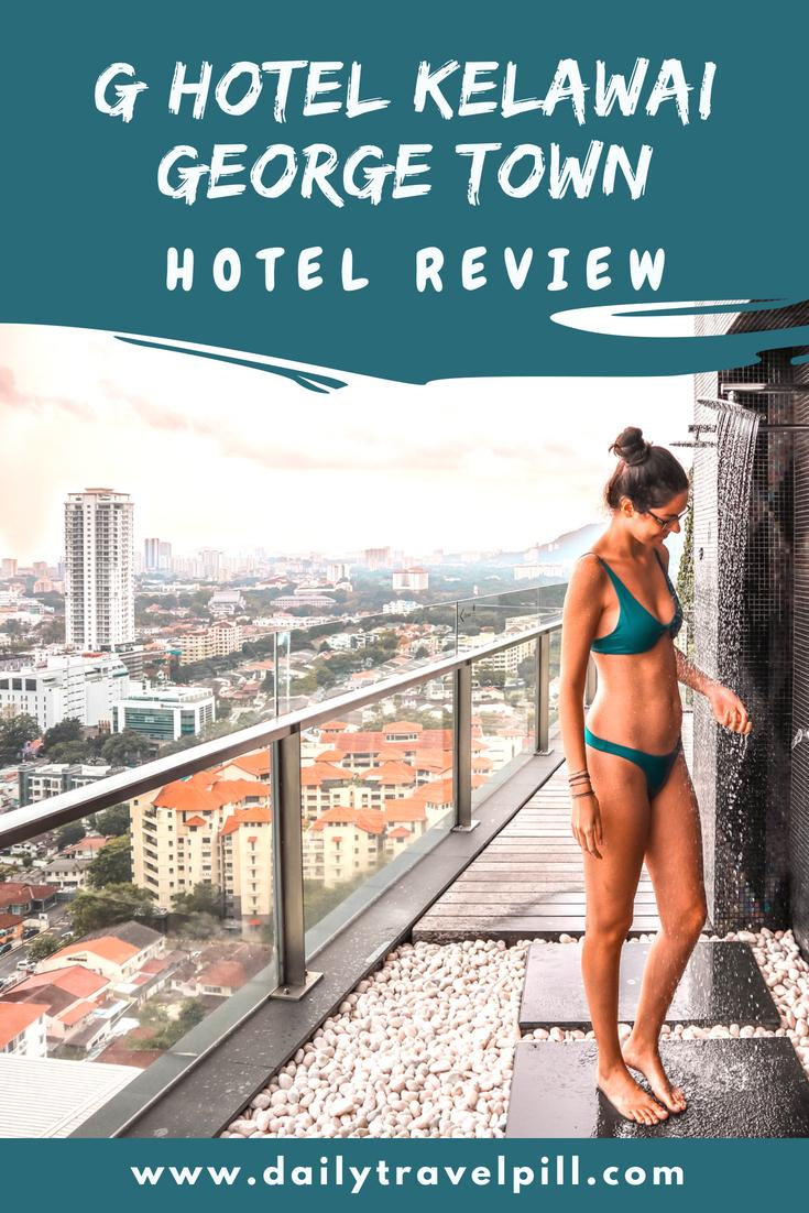 G Hotel Kelawai George Town review