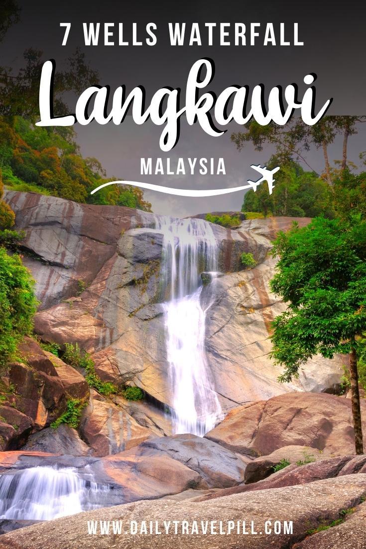 Seven Wells Waterfall, Langkawi Island, Malaysia Guide