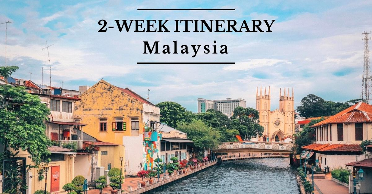 Malaysia in two weeks - explore the best places