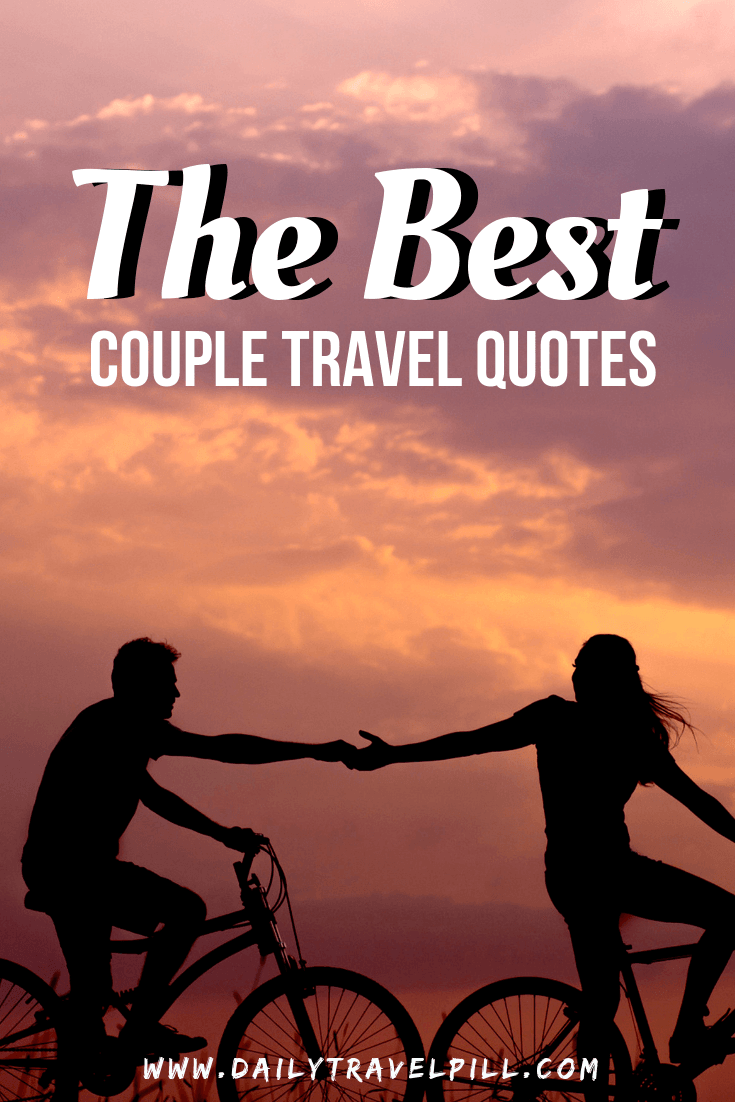 Best couple travel quotes for 2019