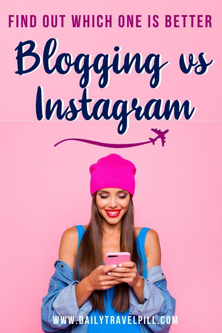 Blogging vs Instagram