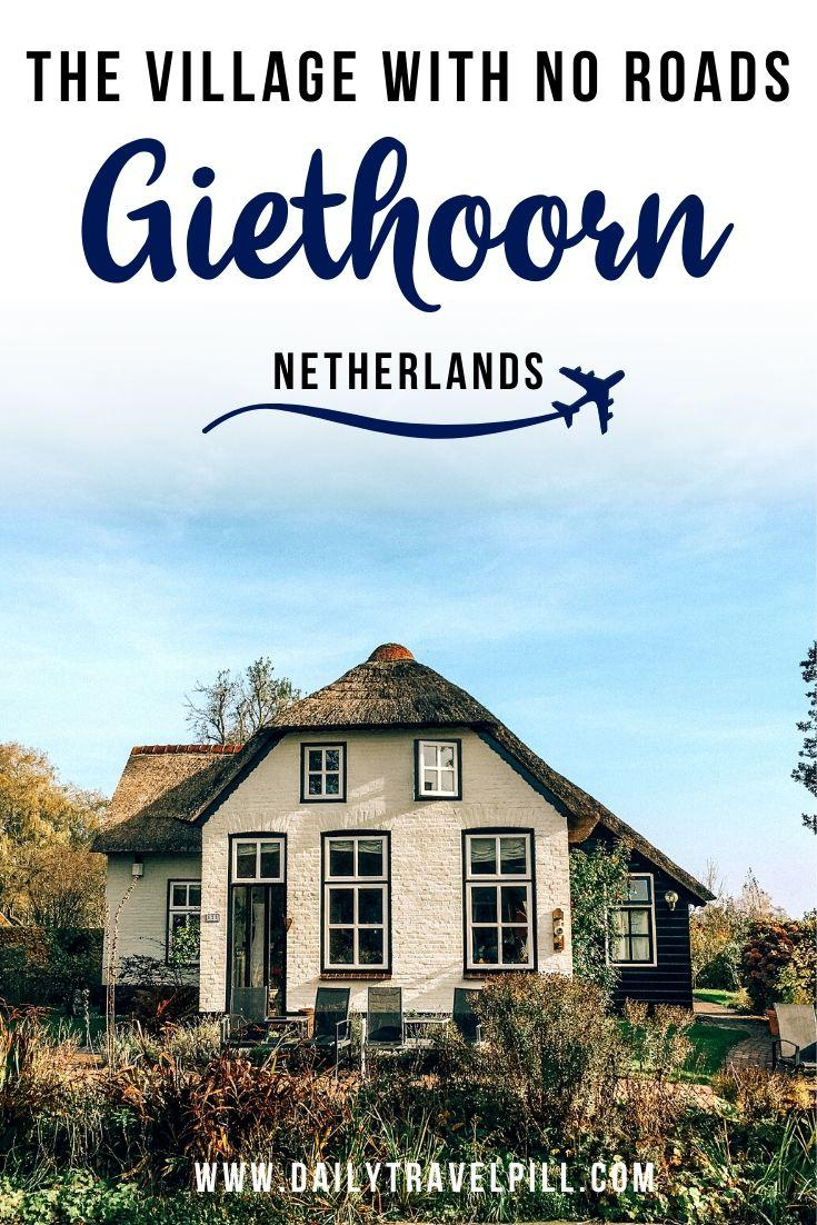 Amsterdam to Giethoorn travel guide - the city with no roads Netherlands
