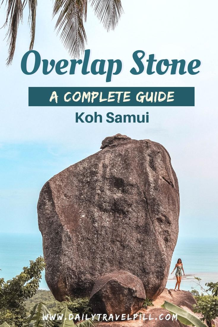 A guide to the Overlap Stone Koh Samui - how to get there