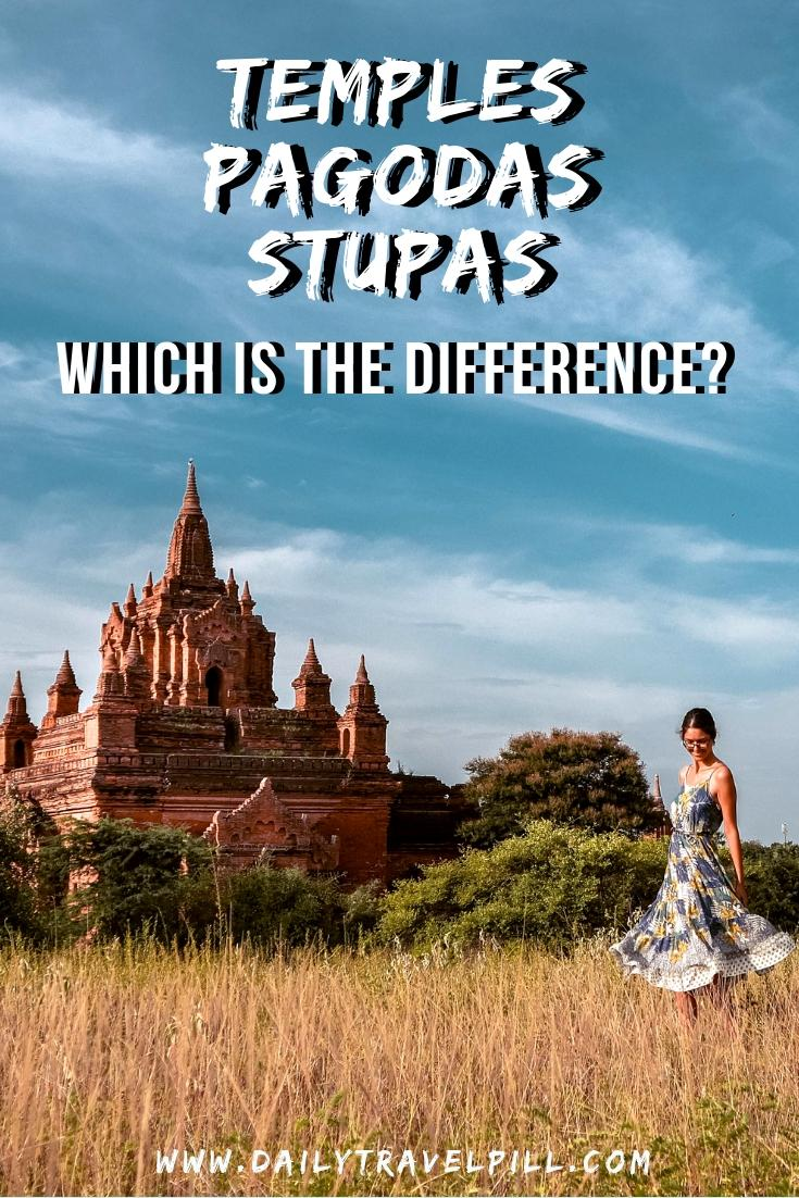 The difference between temples, pagodas and stupas