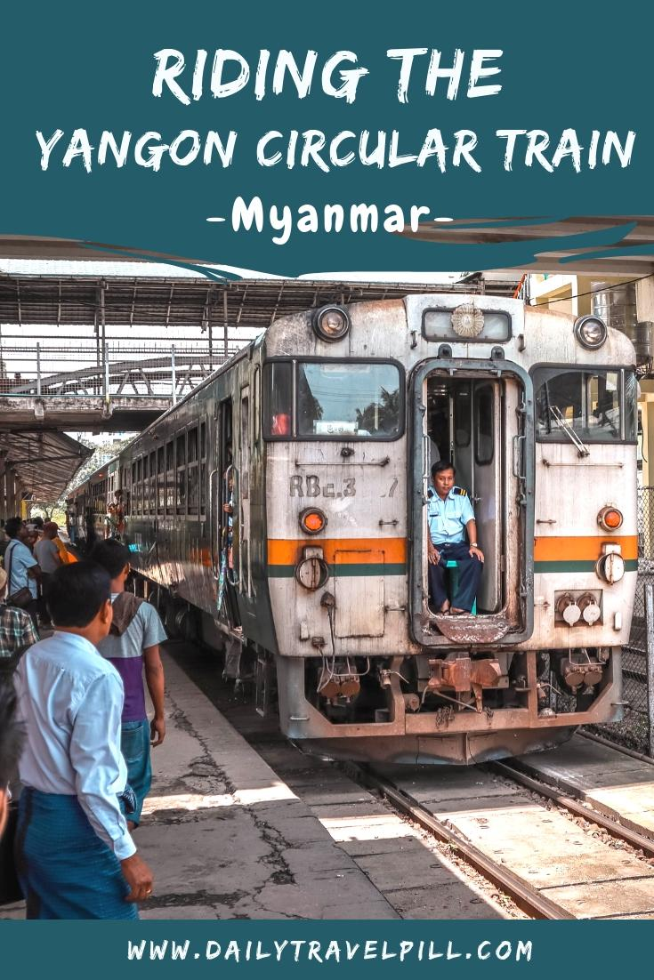 Yangon Circular Train guide