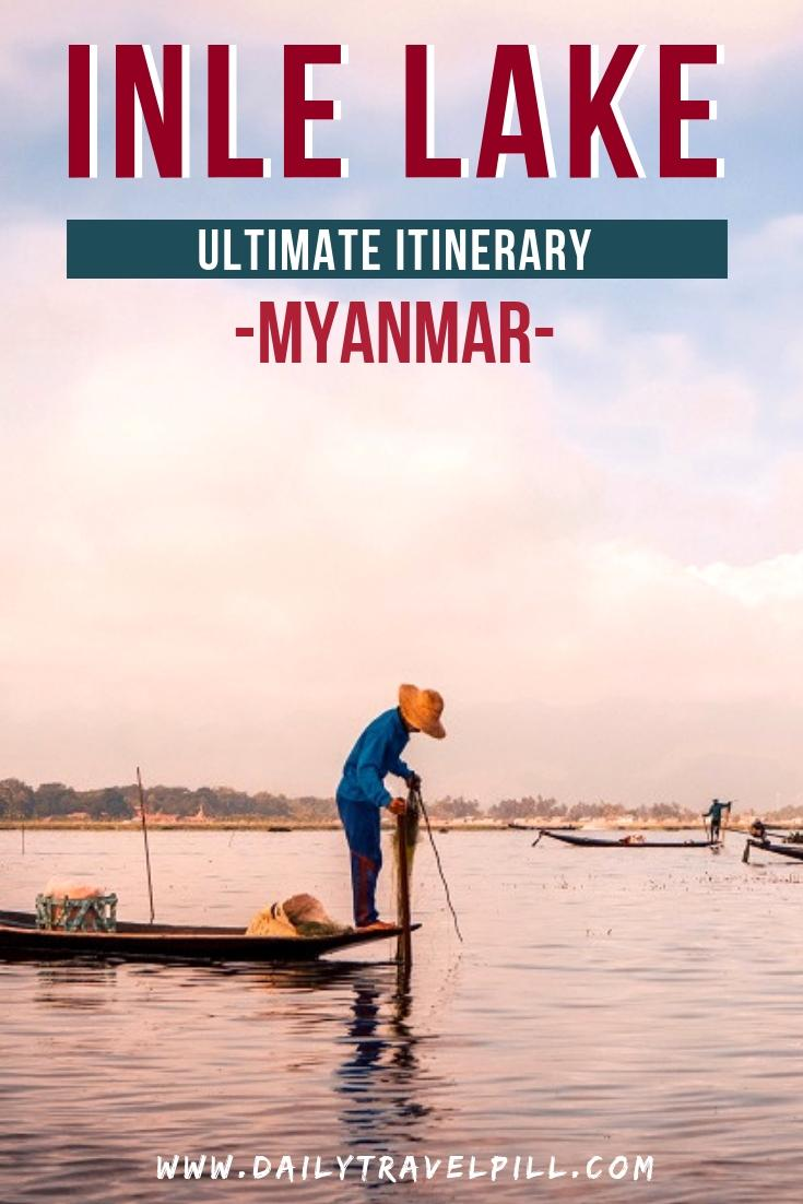 The best Inle Lake itinerary