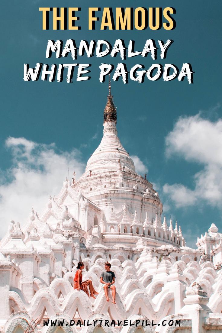 Hsinbyume Pagoda - Myatheindan Pagoda - Mingun, Mandalay