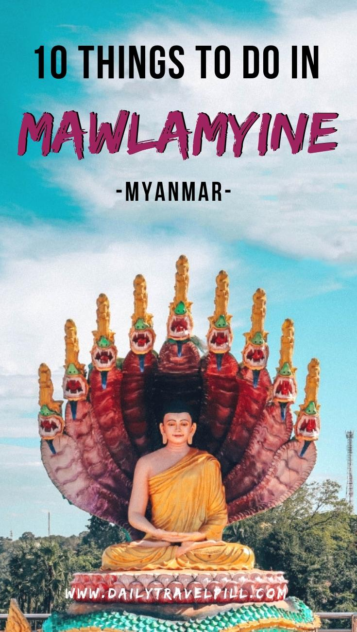 Things to do in  Mawlamyine