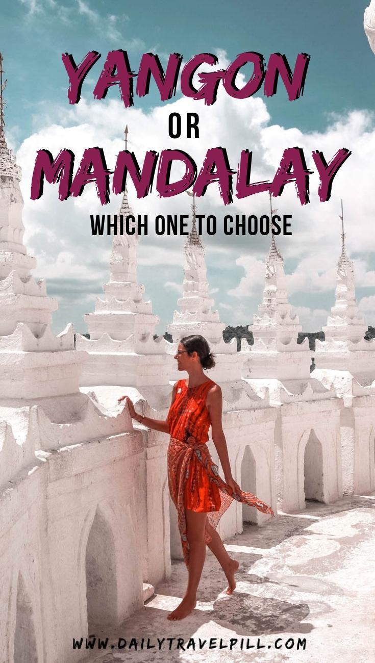 Yangon vs Mandalay