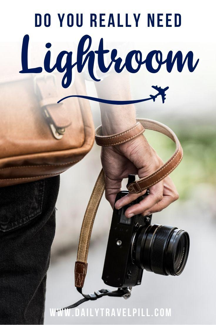 Do you need Adobe Lightroom to edit photos?
