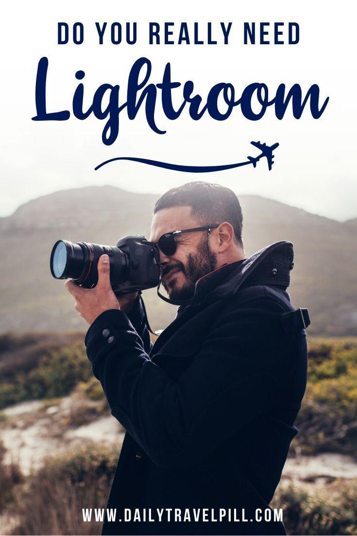 Do you need Adobe Lightroom to edit photos?