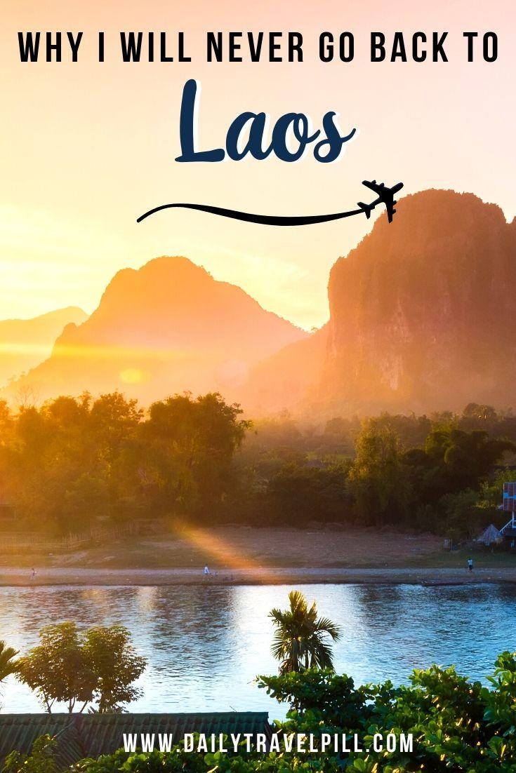 Why I will never go back to Laos