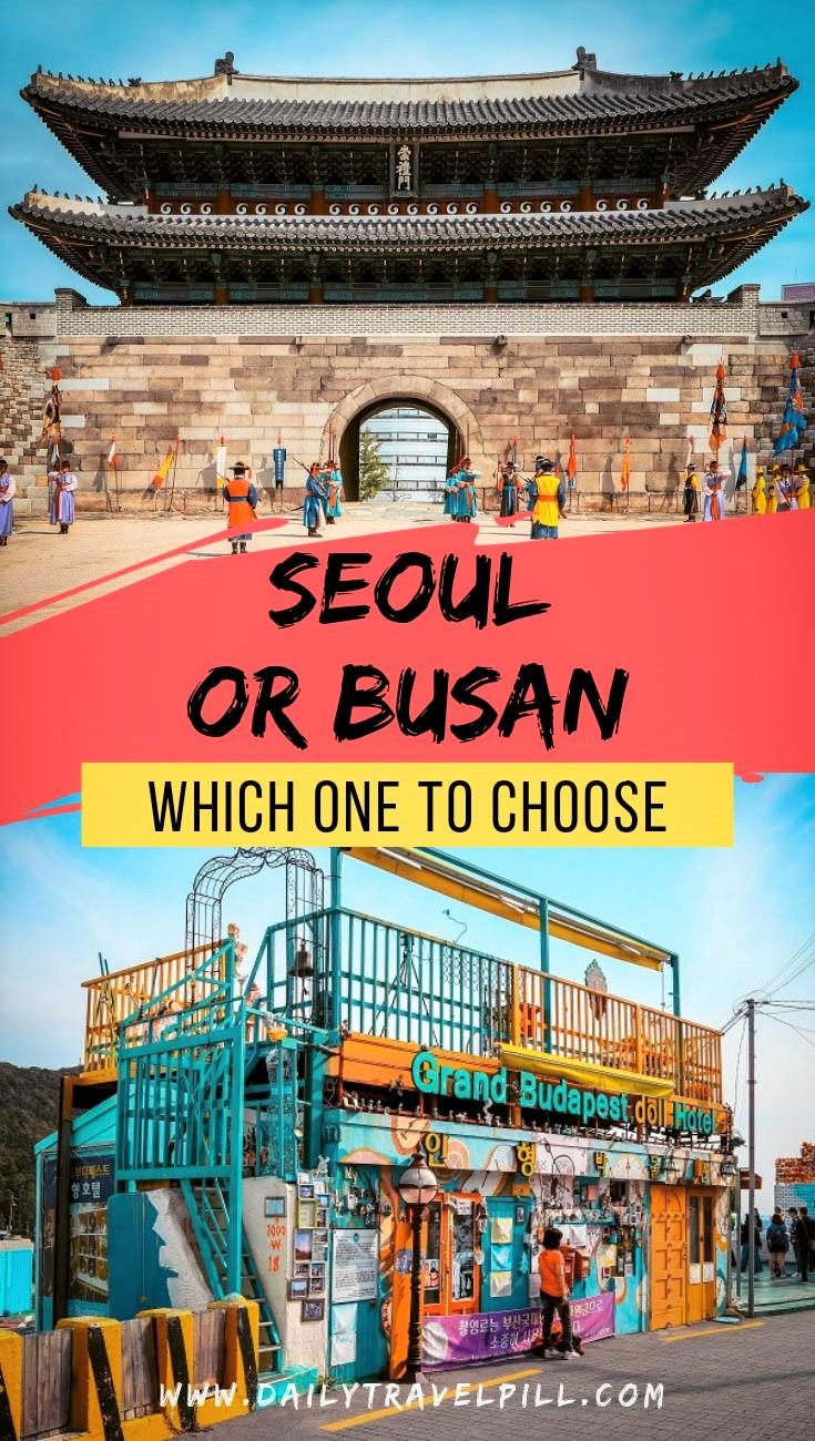 Seoul or Busan, which one to choose