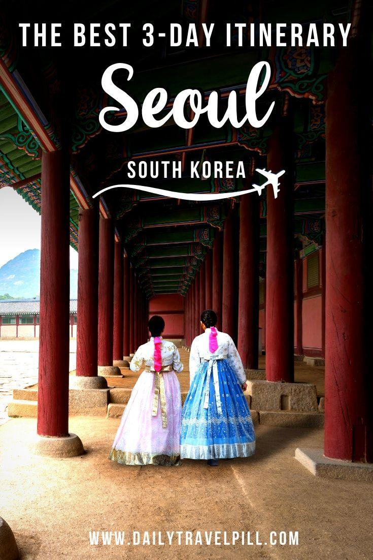 How to spend 3 days in Seoul