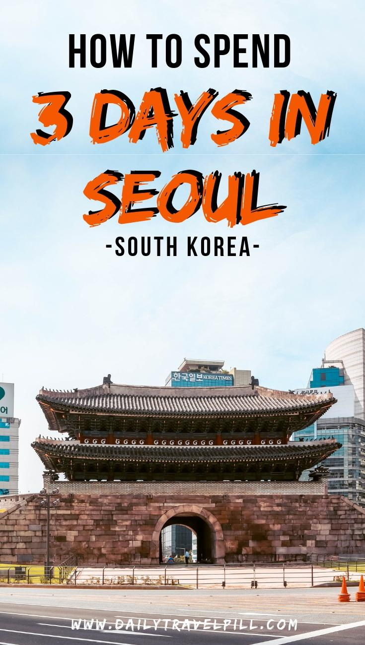 Three days in Seoul itinerary