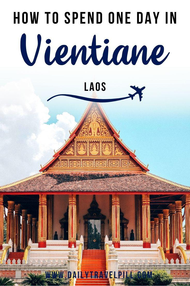 24 hours in vientiane - itinerary