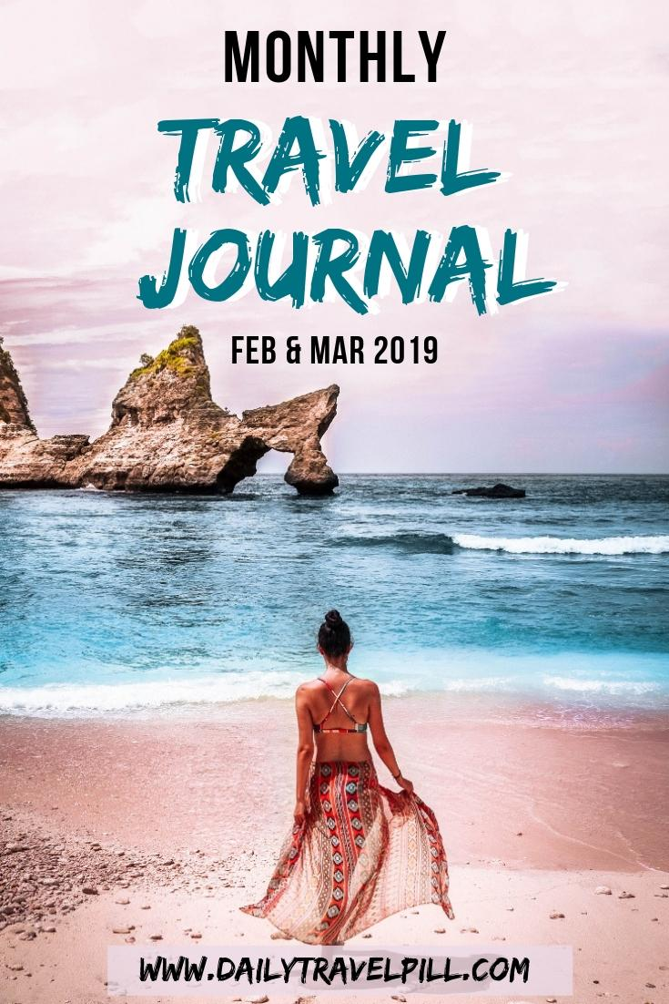 Monthly Travel Journal February & March 2019