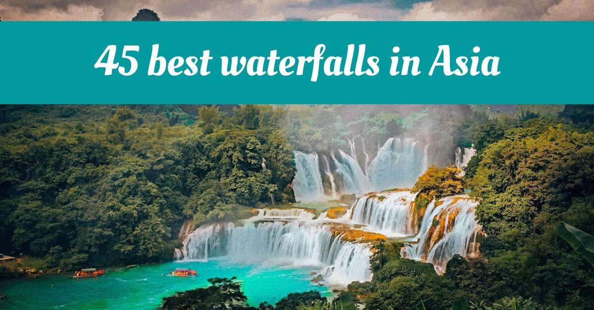 d9b2400c50b 45 INCREDIBLE waterfalls you have to visit in Asia - Daily Travel Pill