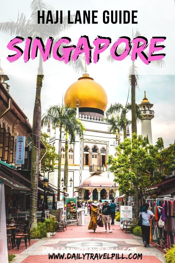 Haji Lane, Singapore guide
