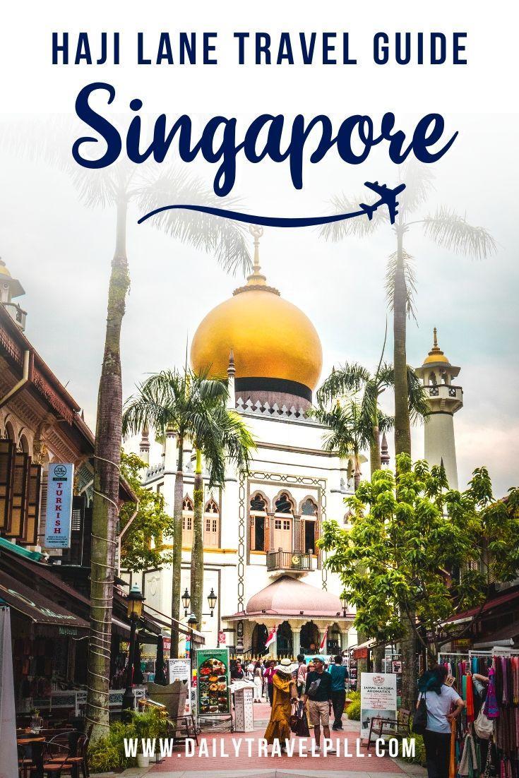 Haji Lane Singapore travel guide