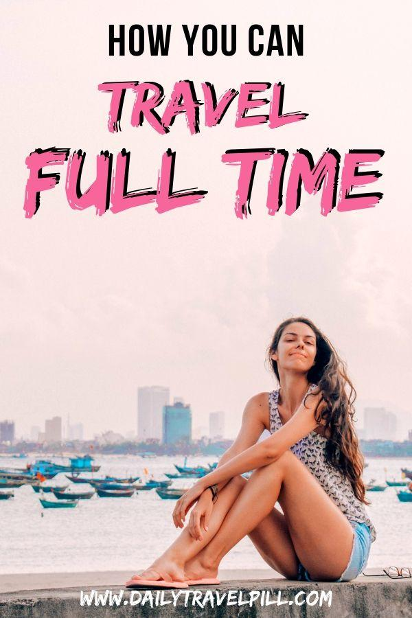 How to travel full time