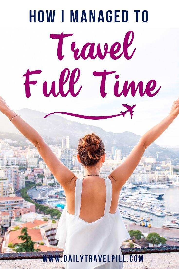How to travel full time guide