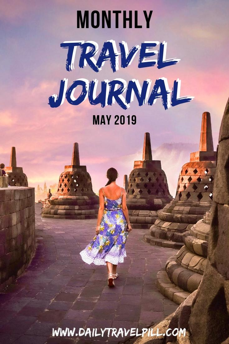 Monthly Travel Journal May 2019