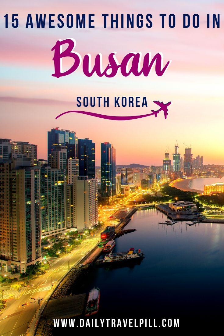 These are the top things to do in Busan, South Korea