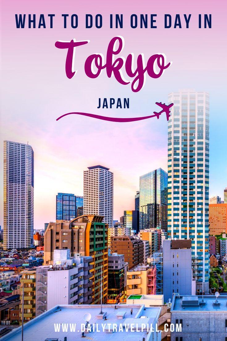 How to spend one day in Tokyo - itinerary