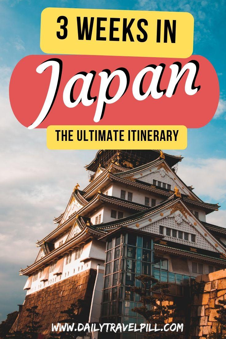 3-week Japan itinerary