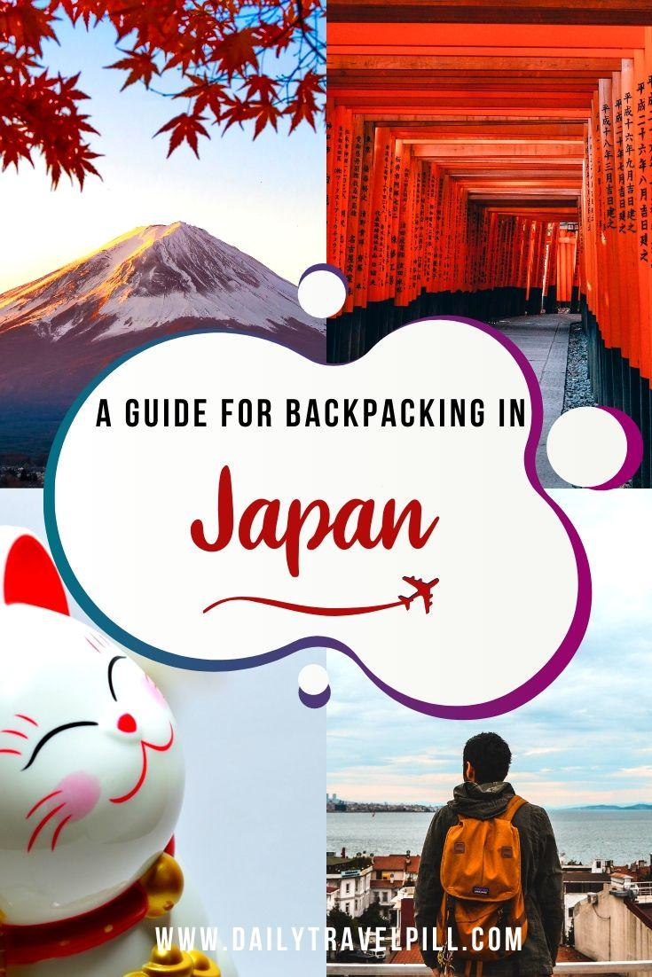 A complete guide for backpacking in Japan