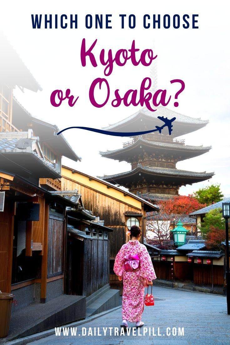 Kyoto vs Osaka guide