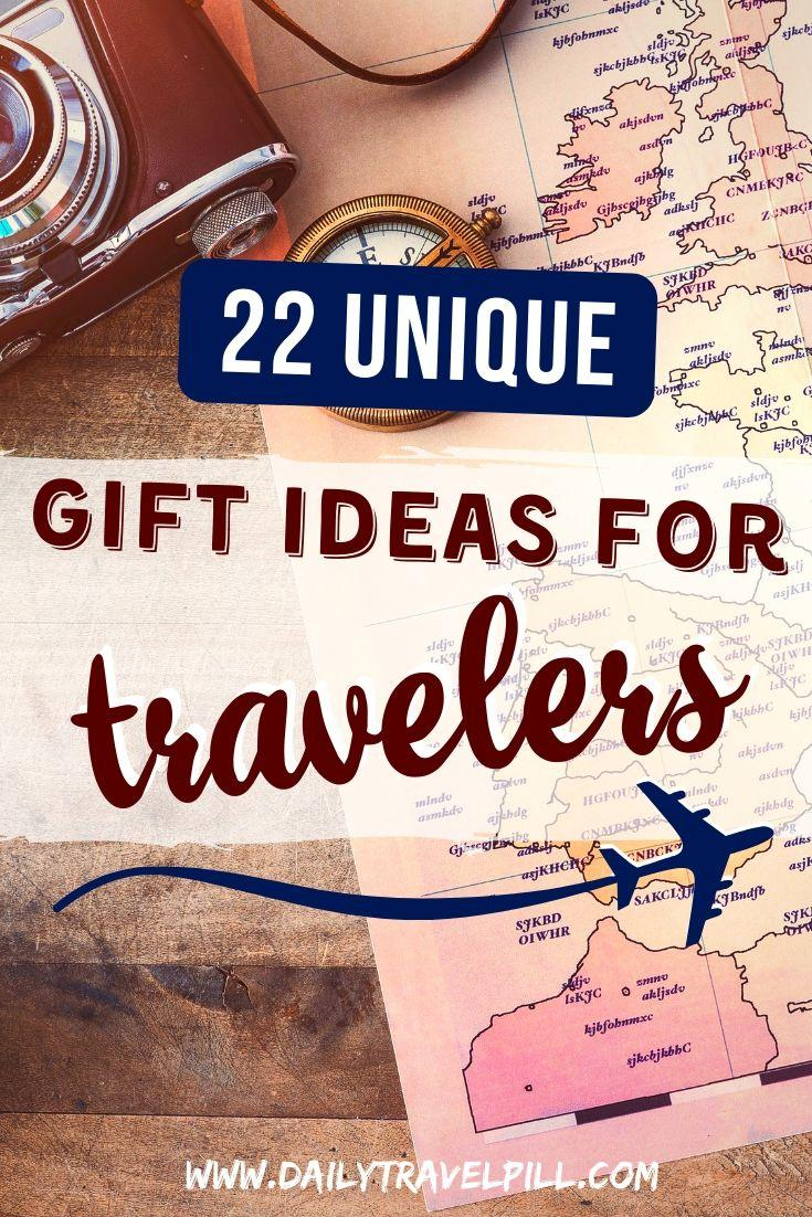 22 Awesome gift ideas for travelers