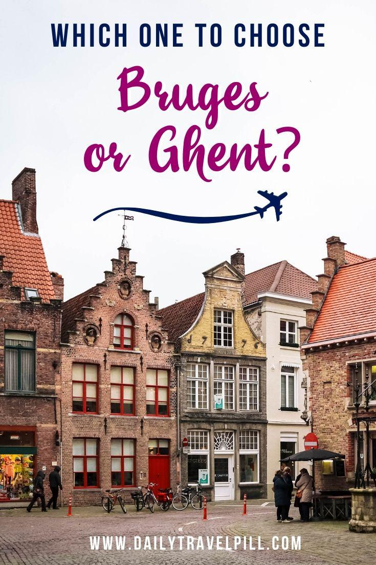 Bruges or Ghent - which one to choose?