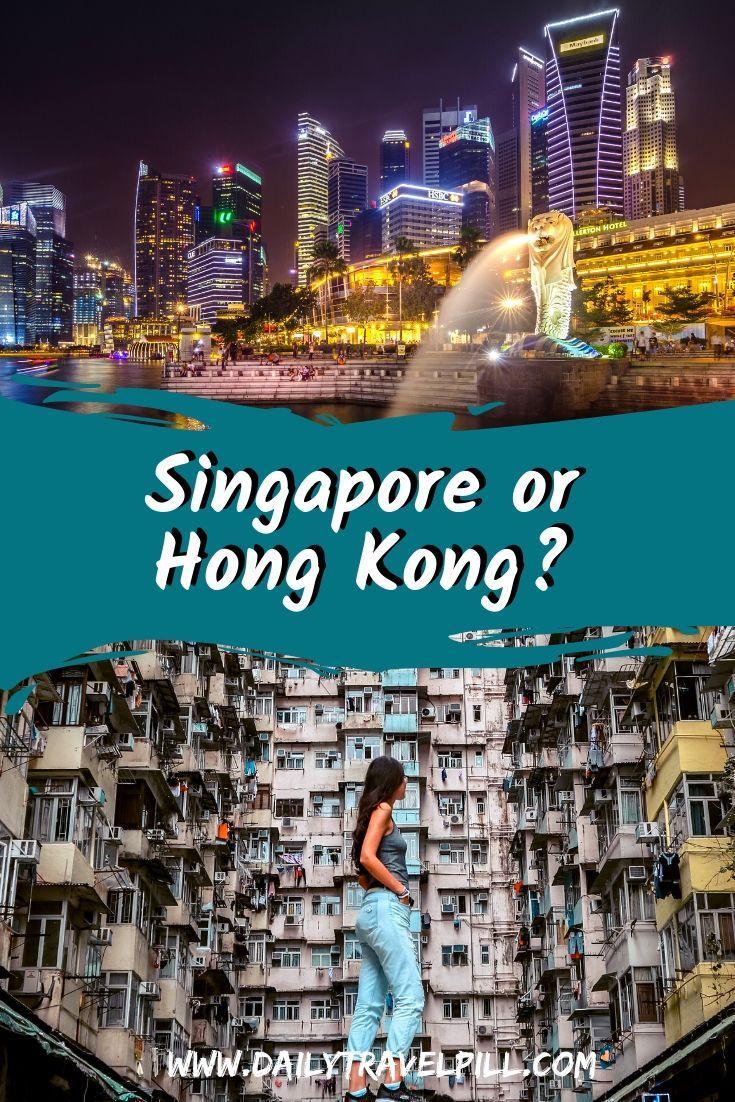 Singapore or Hong Kong?