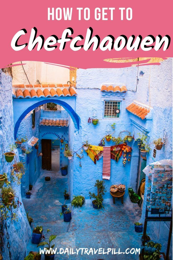 How to get to Chefchaouen, Morocco