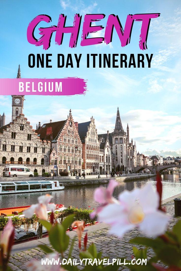 One day in Ghent - the perfect day trip itinerary