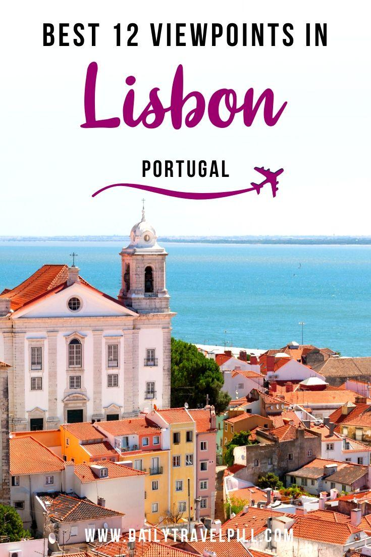 The best lookout points in Lisbon for the best views