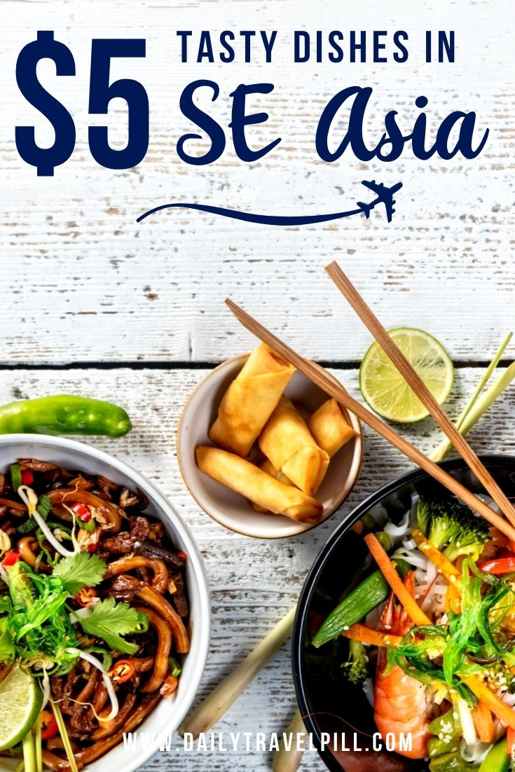 top affordable dishes in SE Asia