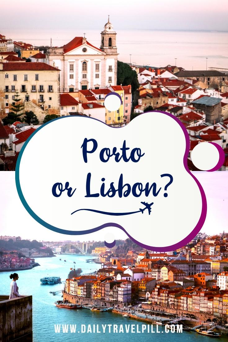 Porto or Lisbon - which one to choose