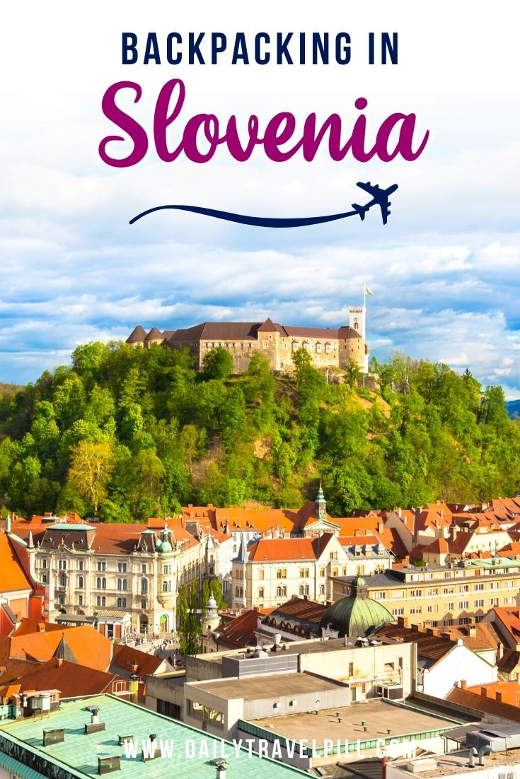Backpacking in Slovenia
