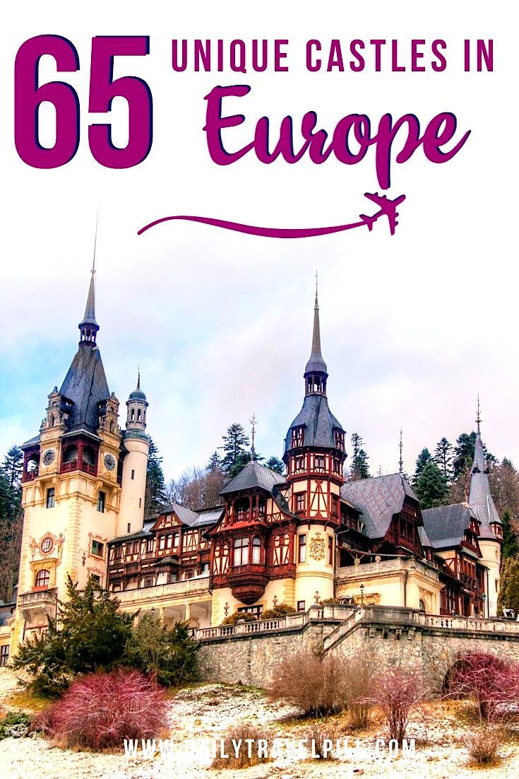 Top European Castles, most beautiful castles in europe, fairytale castles in Europe, unique castles in europe