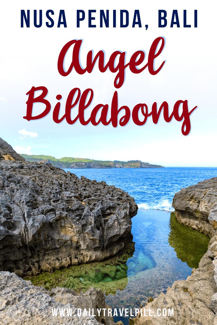 Angel Billabong Nusa Penida Travel Guide